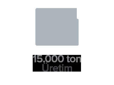 15.000 ton Üretim